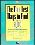 The Two Best Ways to Find a Job - J. Michael Farr - Paperback