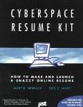 Cyberspace Resume Kit: How to Make and Launch a Snazzy Online Resume - Fred E. Jandt - Paper...