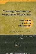 Creating Community-responsive Physicians Concepts And Models For Service-learning In Medical...