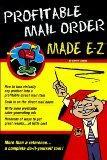 Profitable Mail Order Made E-Z (Made E-Z guides)