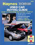 Haynes Used Car Buying Guide The Haynes Manual for Evaluating and Buying a Used Car