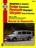 Haynes en Espanol Dodge Caravan, Plymouth Voyager, Chrysler Town & Country 1984, 1995 Manual...