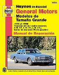 Haynes En Espanol General Motors Manual De Reparacion Modelos De Tamano Grande Traccion En L...
