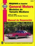 General Motors Modelos De Tamano Mediano Manual De Reparacion 1970 Al 1988