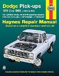 Dodge Pick-Ups Automotive Repair Manual All Full0Size Pick-Ups, Ramcharger and Trailduster 1...