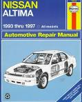 Nissan Altima Automotive Repair Manual Models Covered  All Nissan Altima Models 1993 Through...