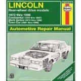 Lincoln Rear-Wheel Drive Automotive Repair Manual: 1970-96 (Haynes Automotive Repair Manuals)