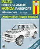 Haynes Isuzu Rodeo, Amigo & Honda Passport: 1989-1997 (Haynes Automotive Repair Manual Series)