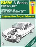 BMW 3-Series 1992 Thru 1997: Automotive Repair Manual
