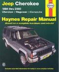 Jeep Cherokee & Comanche Automotive Repair Manual