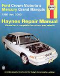 Haynes Ford Crown Victoria & Mercury Grand Marquis Automotive Repair Manual 1988 Thru 2000