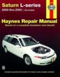 Saturn L-series Automotive Repair Manual, 2000-2004 All Saturn L-series Models