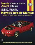 Honda Civic & CR-V, Acura Integra Automotive Repair Manual Honda Civic 1996 Through 2000, Ho...