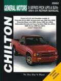 Chilton's General Motors S-Series Pick-Ups and Suvs 1994-04 Repair Manual