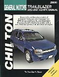 Chilton's General Motors Trailblazer: 2002-2007 Repair Manual (Chilton's Total Car Care Repa...