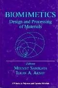 Biomimetics: Design and Processing of Materials - Mehmet Sarikaya - Hardcover