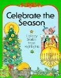 Celebrate the Season: Holiday Stories from Highlights - Beth Bronson Troop - Hardcover