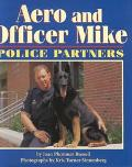Aero and Officer Mike Police Partners