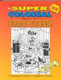 Super Colossal Book of Hidden Pictures More Than 2,200 Objects to Find