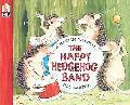 Happy Hedgehog Band