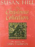 Christmas Collection - Susan Hill - Hardcover - 1st U.S. ed