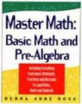 Master Math Basic Math and Pre-Algebra