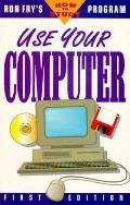 Use Your Computer