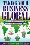 Taking Your Business Global: Your Small Business Guide to Successful International Trade