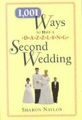 1,001 Ways to Have a Dazzling 2nd Wedding