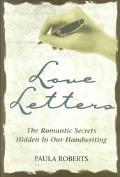 Love Letters The Romantic Secrets Hidden in Our Handwriting