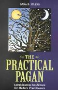 Practical Pagan Common Sense Guidelines for Modern Practitioners