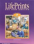 Lifeprints Level 2 Esl for Adults