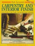 Carpentry and Interior Finish: More Tricks of the Trade from an Old-Style Carpenter (Home Bu...