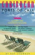 Caribbean Ports of Call: Eastern and Southern Regions - Kay Showker - Paperback