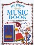 My First Music Book - Helen Drew - Hardcover - 1st American ed
