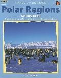 Polar Regions Activity Book: Hands-on Arts, Crafts, Cooking, Research, and Activities (Hands...