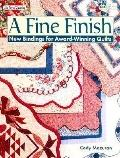 A Fine Finish: New Bindings for Award-Winning Quilts - Cody Mazuran - Paperback