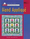 Basic Quiltmaking Techniques for Hand Applique - Mimi Dietrich - Paperback