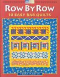 Row by Row: 10 Easy Bar Quilts