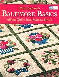 Baltimore Basics Album Quilts from Start to Finish