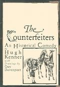 Counterfeiters An Historical Comedy