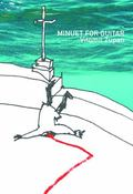 Minuet for Guitar (Slovenian Literature Series)
