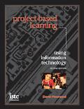Project-Based Learning Using Information Technology