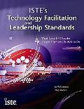 ISTE's Technology Facilitation and Leadership Standards: What Every K-12 Technologist Should...