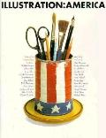 Illustration America: 25 Outstanding Portfolios - D. K. Holland - Hardcover