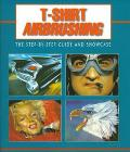 T-Shirt Airbrushing: The Step-by-Step Guide and Showcase