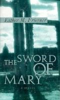 Sword of Mary, Vol. 2 - Esther M. Friesner - Paperback