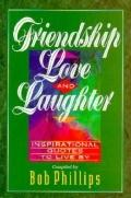 Friendship, Love and Laughter - Bob Phillips - Paperback