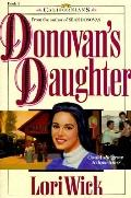 Donovan's Daughter, Vol. 4 - Lori Wick - Paperback
