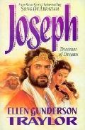 Joseph: Dreamer of Dreams - Ellen Gunderson Traylor - Paperback - REPRINT